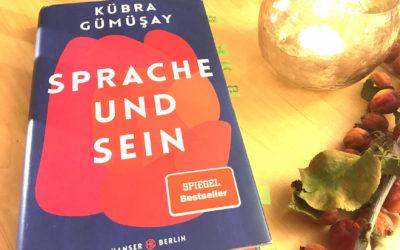 """BUCH:HANDLUNG:PERSPEKTIVE """"Sprache und Sein"""" von Kübra Gümüşay"""